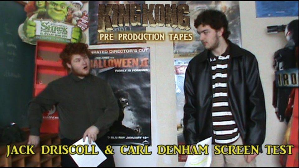 King Kong (2016) Fan Film PRE PRODUCTION TAPES - Jack Driscoll & Carl Denham Screen Test
