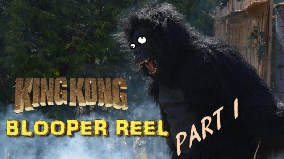 KING KONG (2016) Fan Film BLOOPER REEL (Part 1 - 5)