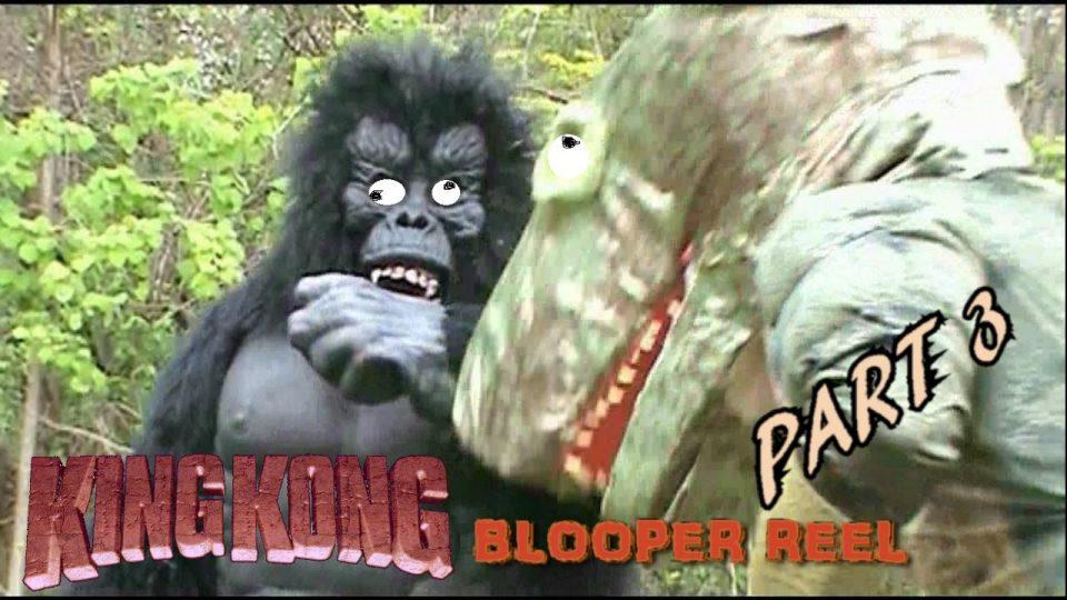KING KONG (2016) Fan Film BLOOPER REEL (Part 3 - 5)