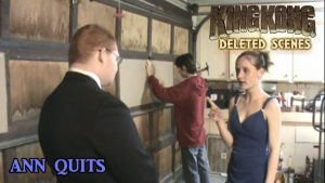King Kong (2016) Fan Film DELETED SCENES – Ann Quits