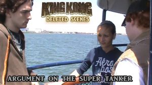 King Kong (2016) Fan Film DELETED SCENES – Argument On The Super Tanker