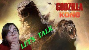 Let's Talk About GODZILLA VS KONG (2020)
