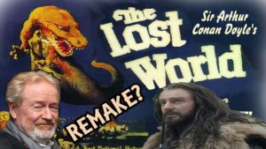 "Let's Talk About REMAKING ""THE LOST WORLD"""