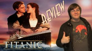TITANIC (1997) -20th Anniversary- BIGJACKFILMS REVIEW