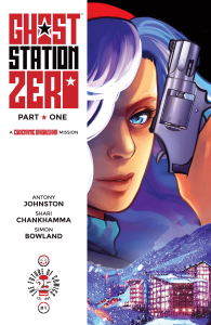 Geeking Out Weekly #330 – Ghost Station Zero #1