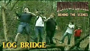 2. LOG BRIDGE – King Kong (2016) Fan Film BEHIND THE SCENES  {#85YearsOfKong}