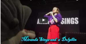 Daiquiri #25: Miranda Sings and a Dolphin