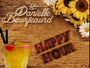 Happy Hour – Danielle Bourjeaurd