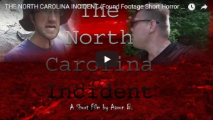 THE NORTH CAROLINA INCIDENT (Found Footage Short Horror Movie)