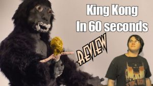 54. King Kong: Done In 60 Seconds (2008 – 2018) KING KONG REVIEWS