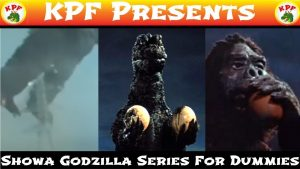 Showa Godzilla Series for DUMMIES In 6 Minutes or Less (SOME MINOR LANGUAGE) – KAIJUPSYCHOFILMS