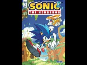 Geeking Out Weekly Quickie #342 Sonic The Hedgehog #1