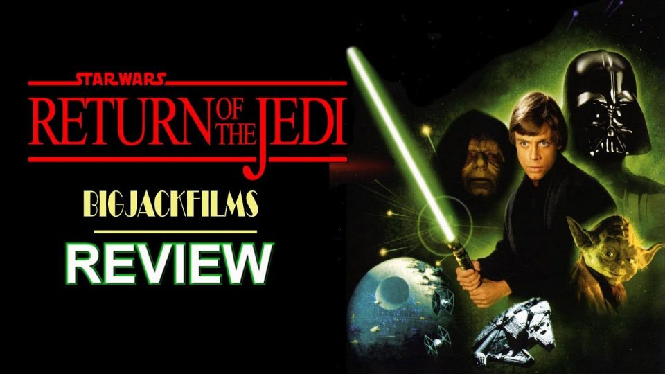 Return Of The Jedi (1983) REVIEW - THE STAR WARS SAGA