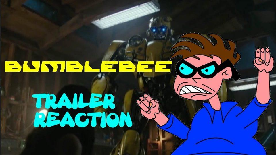 Bumblebee - Trailer Reaction