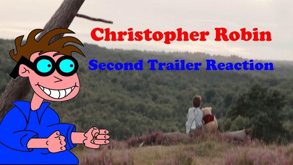 Christopher Robin - Second Trailer Reaction