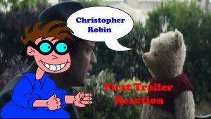 Christopher Robin Trailer Reaction – MATTHEW LAMONT