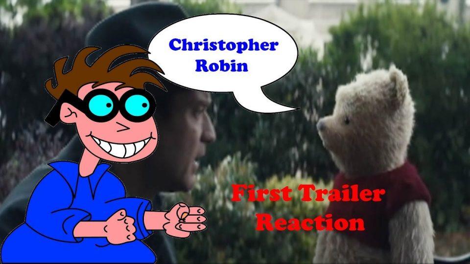 Christopher Robin Trailer Reaction