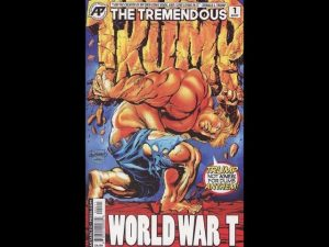 Geeking Out Weekly Quickie #344 Tremendous Trump: World War T