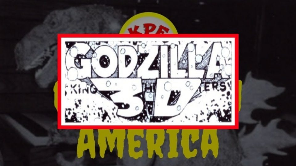 Godzilla: King of the Monsters 3D (1983) | Godzilla In America | Ep. 1