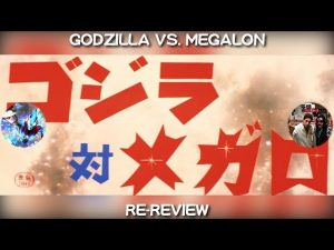 Godzilla Vs Megalon (1973) Re-Review – NICK JACKSON