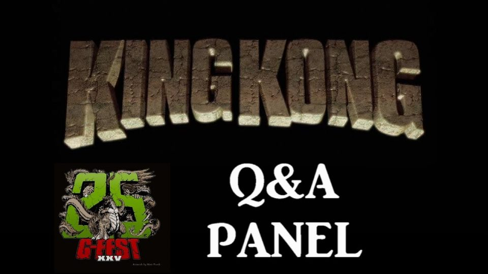 King Kong (2016) Fan Film - G-FEST XXV Q&A PANEL