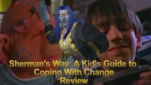 Media Hunter – Sherman's Way: A Kid's Guide to Coping with Change Review