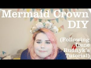 Mermaid Crown DIY (Following Irene Rudnyk's Tutorial) – NEENERNOODLES