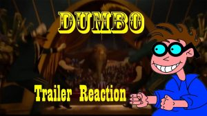 Dumbo (2019) Trailer Reaction – MATTHEW LAMONT