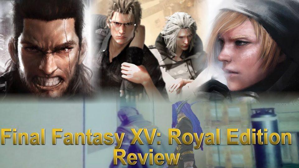 Media Hunter - Final Fantasy XV: Royal Edition Review Part 2