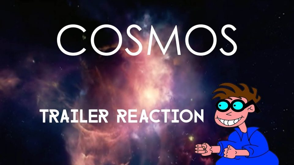 COSMOS - Trailer Reaction.