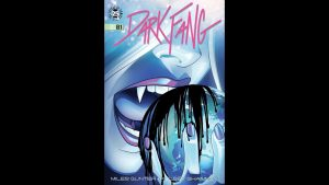 Geeking Out Quickie #355 – Dark Fang #1