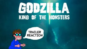GODZILLA: KING OF THE MONSTERS –  Trailer Reaction – MATTHEW LAMONT