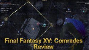 Media Hunter – Final Fantasy XV: Comrades & Last Thoughts