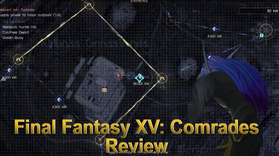 Media Hunter - Final Fantasy XV: Comrades and Last Thoughts