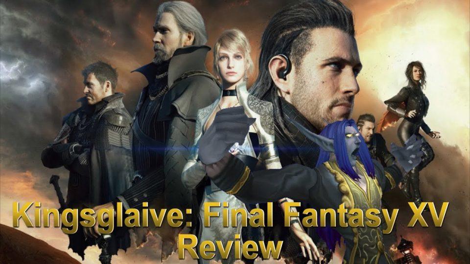 Media Hunter - Kingsglaive: Final Fantasy XV Review