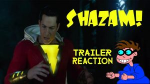SHAZAM! Trailer Reaction – MATTHEW LAMONT