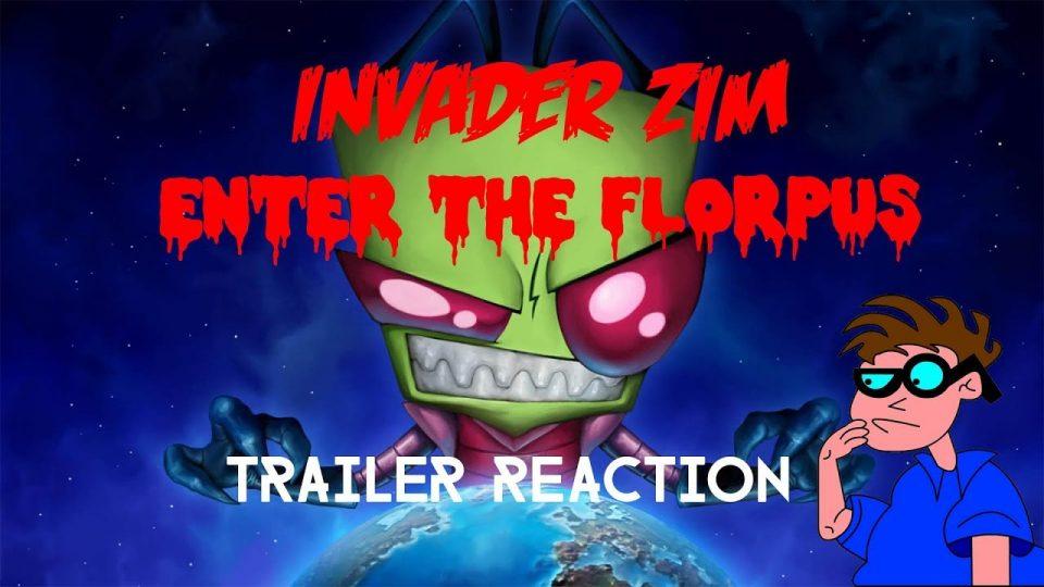 INVADER ZIM - ENTER THE FLORPUS Trailer Reaction Video.