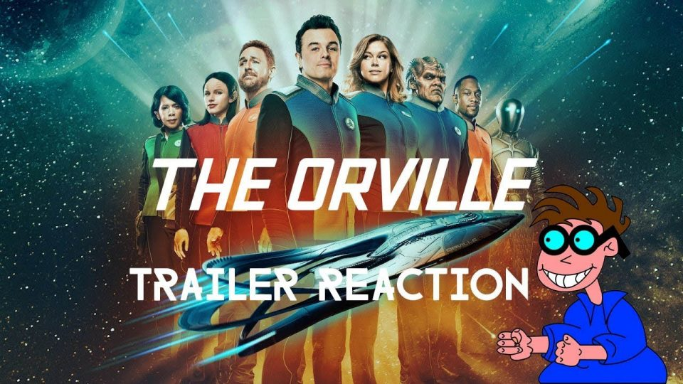 THE ORVILLE (Season 2) - Trailer Reaction.
