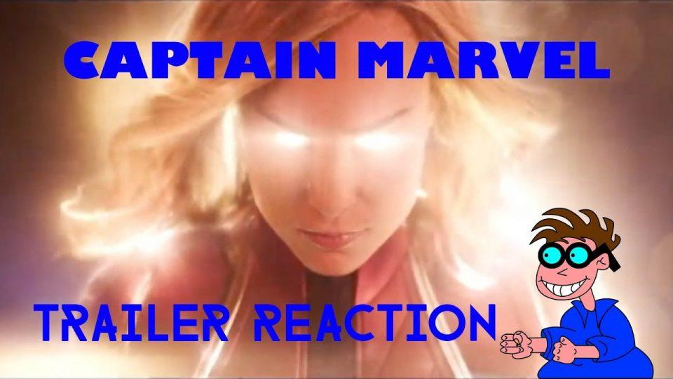 CAPTAIN MARVEL - Trailer Reaction Video.