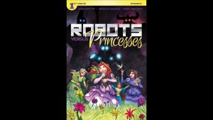Geeking Out Quickie #363 – Robots VS Princesses #1 – JIM SUPREME