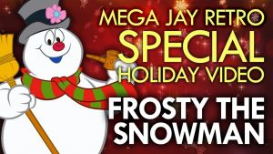Frosty The Snowman (1969) by Rankin & Bass – A Mega Jay Retro Review