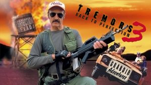 Tremors 3: Back To Perfection (2001) Review – NICK JACKSON