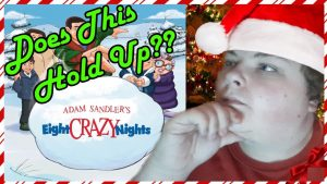 Does This Hold Up? – Eight Crazy Nights – STUDIO95