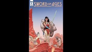 Geeking Out Weekly Quickie #368 – Sword of Ages #1 – JIM SUPREME