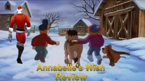 Media Hunter – Annabelle's Wish Review