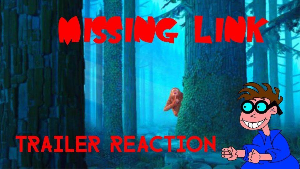 MISSING LINK - Trailer Reaction Video.