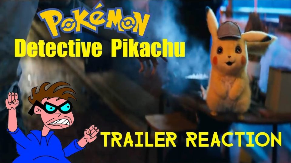"""Pokémon: Detective Pikachu"" - Trailer Reaction Video"