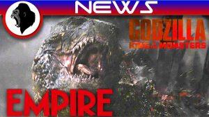 Godzilla 2 to Keep 2014 Tone + More (Empire Magazine) | Godzilla: King Of The Monsters – KPF KAIJU NETWORK