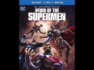After the Movie: Reign of the Supermen Review – JTISREBORN