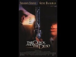 After the Movie: The Quick and the Dead (1995) Review – JTISREBORN